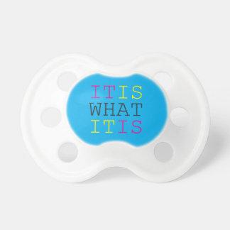 It Is What It Is - CMYK Baby Pacifier