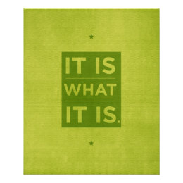 It Is What it Is - Green Poster