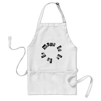It is what it is Humor Products! Adult Apron