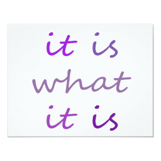 It is What It is Humor t-shirts 4.25x5.5 Paper Invitation Card