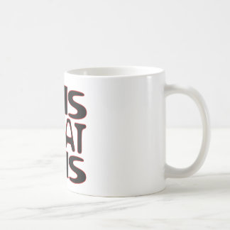 it is what it is.png coffee mug