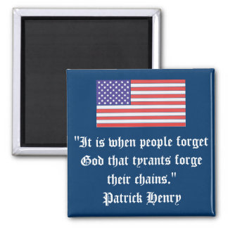 """It is when people forget God that tyrants forge t Magnet"