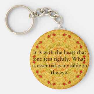 It is with the heart that one sees rightly...... basic round button keychain