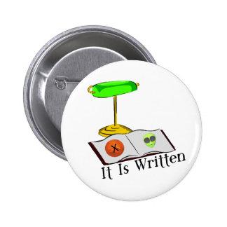 It Is Written Pinback Button