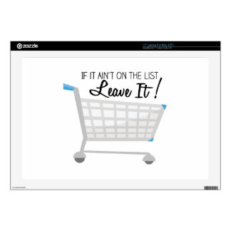 """It It Ain't On The List Leave It! Decal For 17"""" Laptop"""