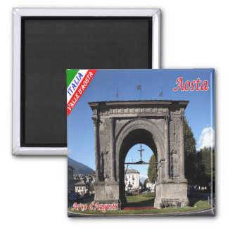 IT - Italy - Aosta - Arco d'Augusto Magnet
