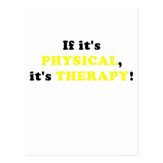 It its Physical its Therapy Postcard