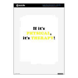 It its Physical its Therapy Skins For iPad 3