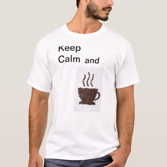 It keeps the calm T-Shirt