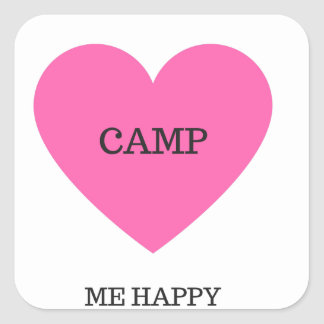 It Makes Me Happy- Camp Square Sticker