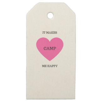It Makes Me Happy- Camp Wooden Gift Tags
