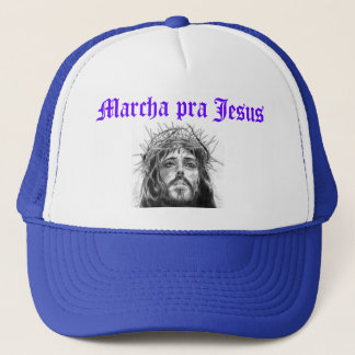 It marches for Jesus Trucker Hat