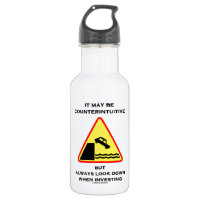 It May Be Counterintuitive Always Look Down Invest 18oz Water Bottle