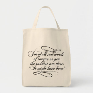 It Might Have Been Tote Bag