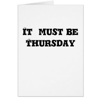 It  must be Thursday Card