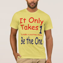 It Only Takes One American Apparel T-Shirt
