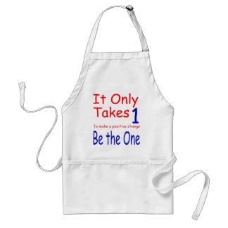 It Only Takes One Apron