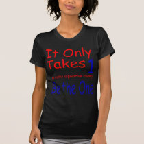 It Only Takes One Dark T-Shirt