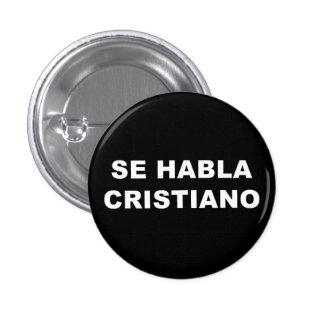 "It plates/Button ""Is spoken Christian "" Pinback Button"