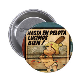 It plates Cuba Baseball Until in Ball We shone Wel 2 Inch Round Button