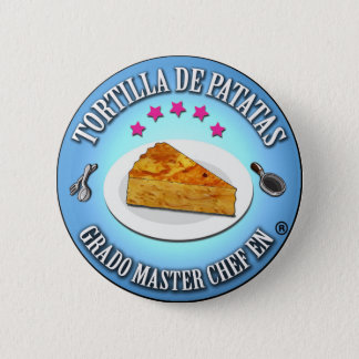 It plates Degree Master Potato Tortilla Chef Pinback Button
