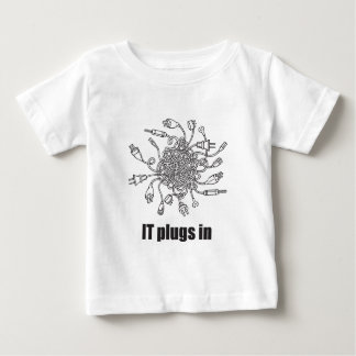 IT Plugs In Baby T-Shirt