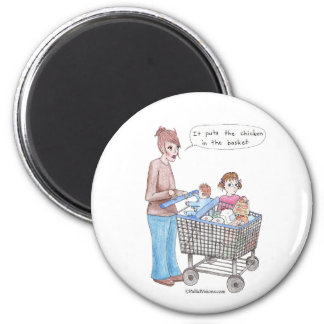 It Puts the Chicken in the Basket 2 Inch Round Magnet