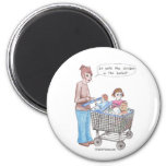 It Puts the Chicken in the Basket Fridge Magnet