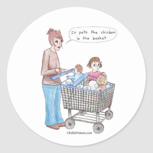 It Puts the Chicken in the Basket Stickers