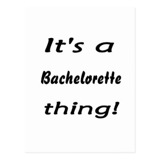 It s a bachelorette thing post cards
