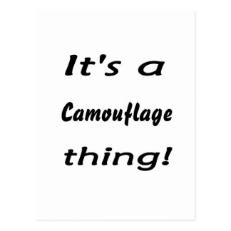 It s a camouflage thing postcard