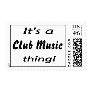 It s a Club Music thing Postage Stamps