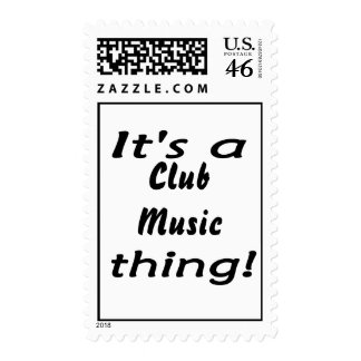 It s a Club Music thing Stamps