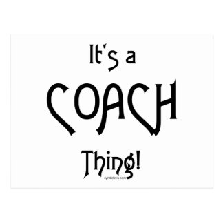 It s a Coach Thing Post Cards