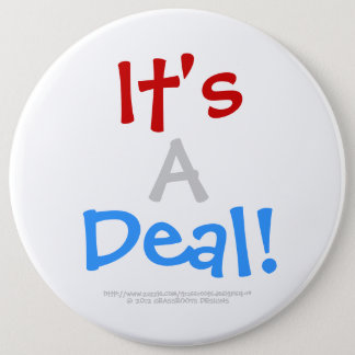 It's A Deal! Customizable White Background_6 Pinback Button