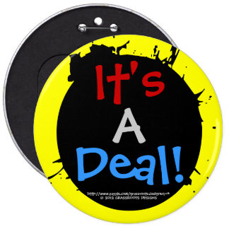 It's A Deal! With Customizable Color Breakout Ring Pinback Button