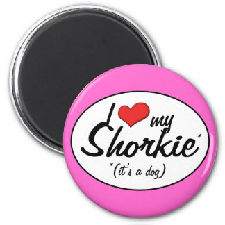 It s a Dog I Love My Shorkie Magnets