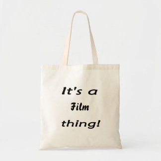 It s a film thing tote bag