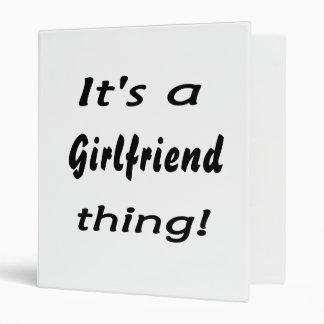 It s a Girlfriend thing Vinyl Binder