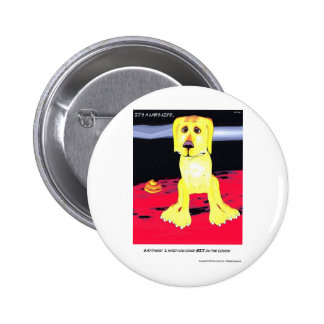 It s a Lab s Life Pinback Button