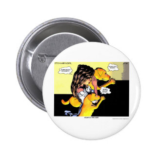 It s a Lab s Life Pinback Buttons