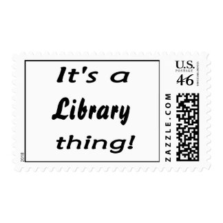 It s a library thing postage stamps