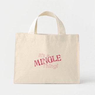 It s a Mingle Thing Bag