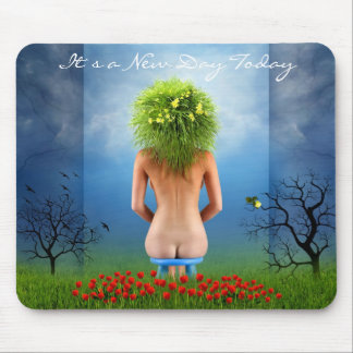 It`s a New Day Today Mousepads