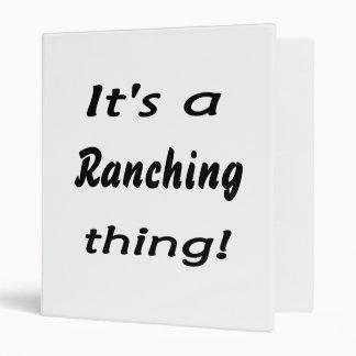 It s a ranching thing vinyl binder