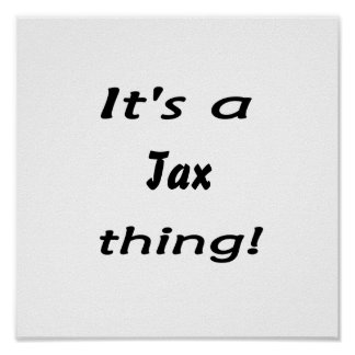 It s a tax thing poster