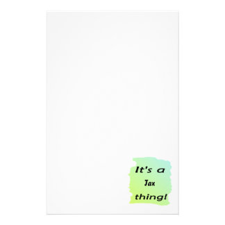 It s a tax thing stationery