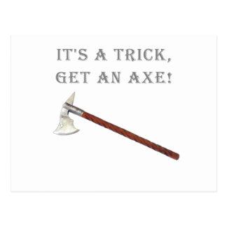 It s a Trick Get an Axe Postcard