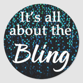 It s All About The Bling Teal Stickers Seals