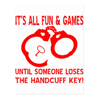 It's All Fun And Games Until Someone Loses The Key Postcard
